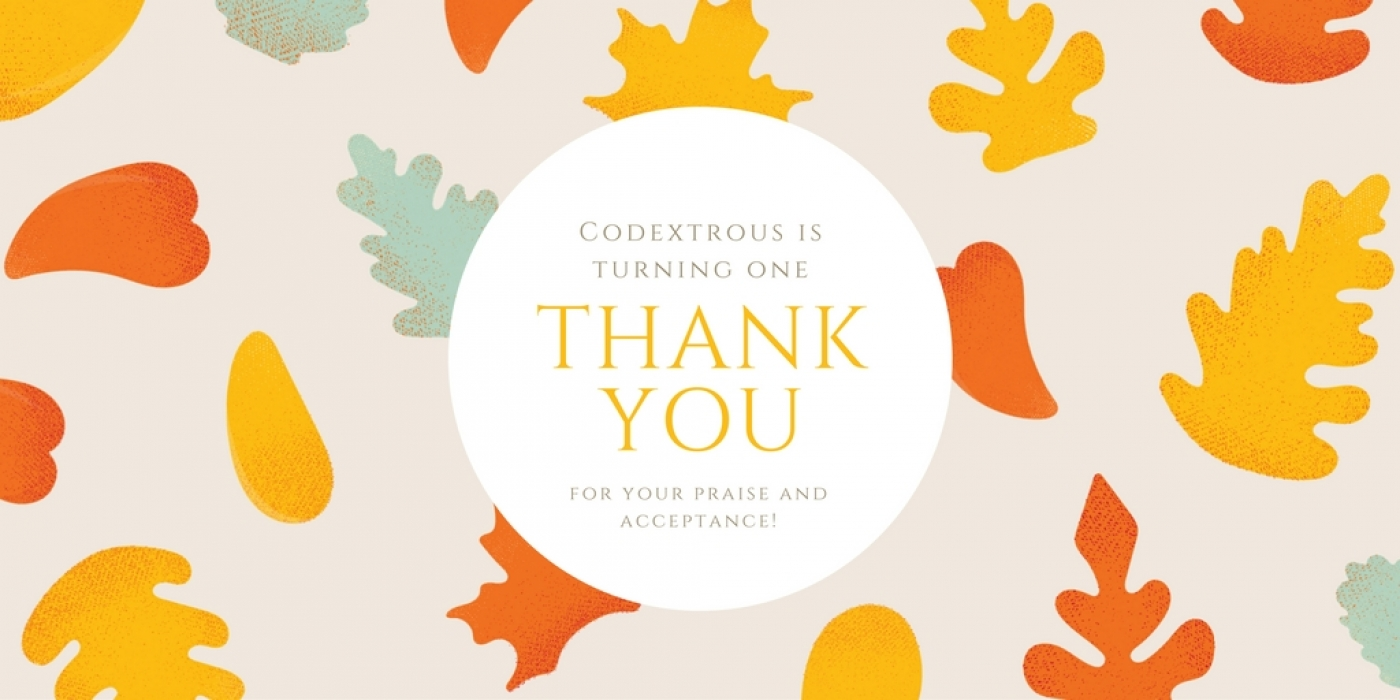 Codextrous is turning ONE